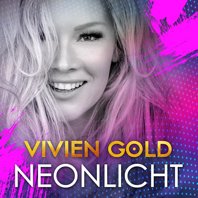 Schlagersängerin VIVIEN GOLD - Single Cover Neonlicht